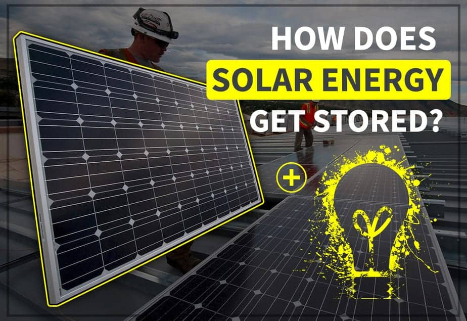 How Does Solar Energy Get Stored