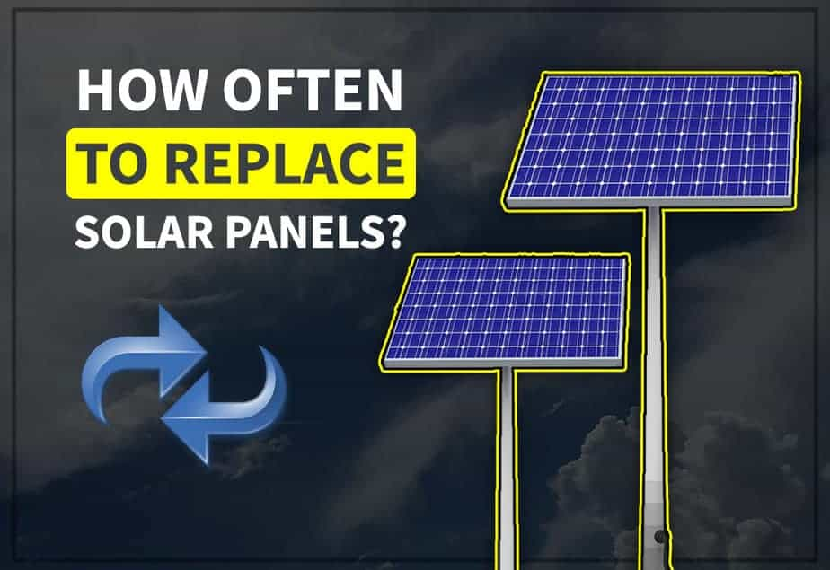 How Long Do Solar Panels Last And Replacement Guide Those Solar Guys