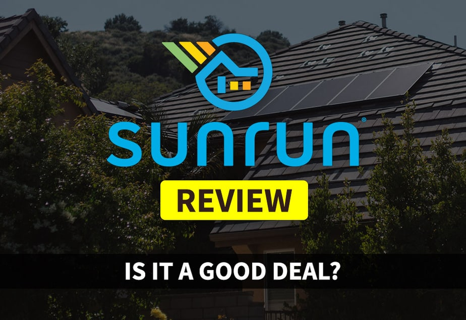 Sunrun Review Is It A Good Deal Those Solar Guys